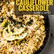titled image for Pinterest (and shown): Low Carb Broccoli Cauliflower Casserole
