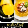 titled photo collage of Instant Pot spaghetti squash and squash noodles with red sauce