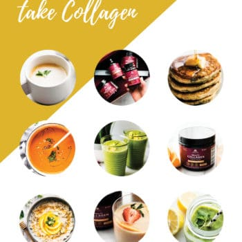 graphic on how to use collagen every day. 9 circle photos of soup, coffee, pancakes, supplements, oatmeal, and smoothies