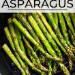 Overhead image of air fryer asparagus.