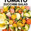 Pinterest image of tomato zucchini salad